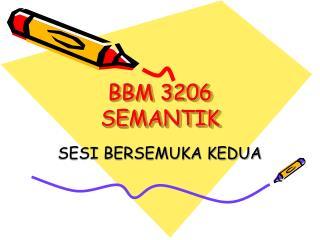 BBM 3206 SEMANTIK