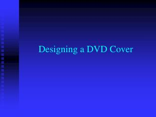 Designing a DVD Cover