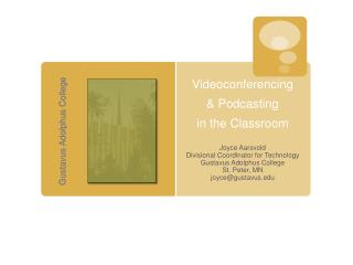 Videoconferencing  & Podcasting in the Classroom