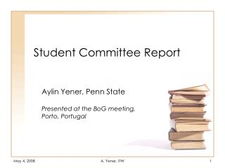 Student Committee Report