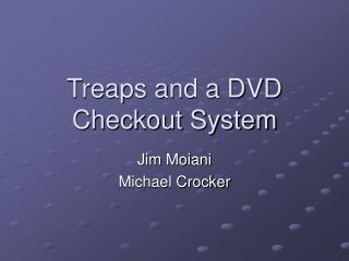 Treaps and a DVD Checkout System
