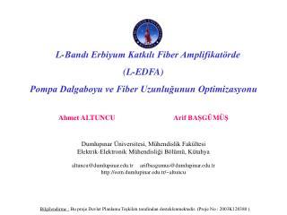 L-Bandı Erbiyum Katkılı Fiber Amplifikatörde  (L-EDFA)