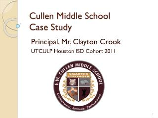 Cullen Middle School  Case Study