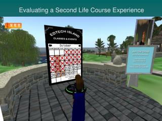 Evaluating a Second Life Course Experience