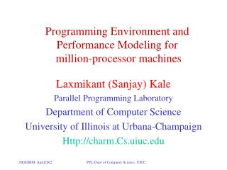Programming Environment and Performance Modeling for  million-processor machines