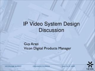 IP Video System Design Discussion