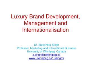 Luxury Brand Development, Management and Internationalisation