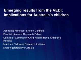 Emerging results from the AEDI: implications for Australia's children