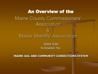 Maine County Commissioners  Association  Maine Sheriffs  Association