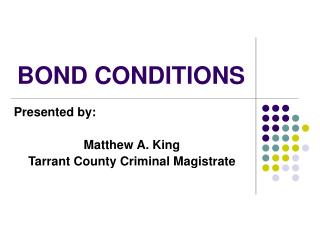 BOND CONDITIONS