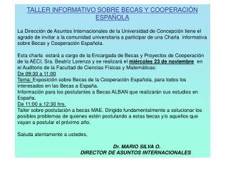 TALLER INFORMATIVO SOBRE BECAS Y COOPERACIÓN ESPAÑOLA