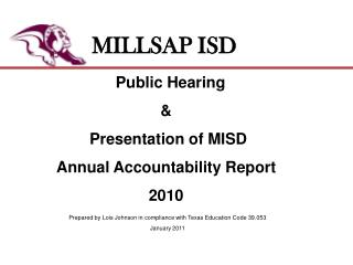 Public Hearing &  Presentation of MISD Annual Accountability Report   2010