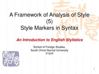 A Framework of Analysis of Style (5)  Style Markers in Syntax