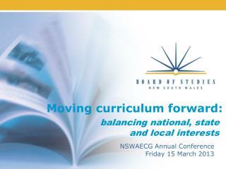 Moving curriculum forward: