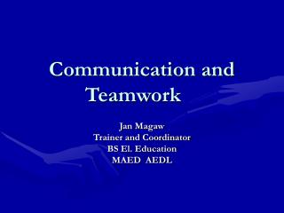 Communication and Teamwork