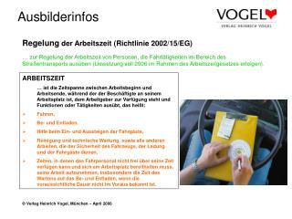 Regelung  der Arbeitszeit (Richtlinie 2002/15/EG)