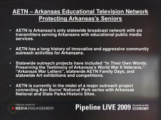 AETN – Arkansas Educational Television Network Protecting Arkansas's Seniors
