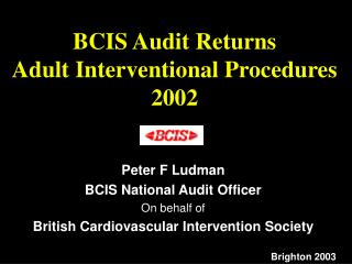BCIS Audit Returns Adult Interventional Procedures 2002