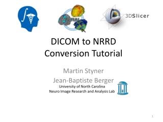 DICOM to NRRD Conversion Tutorial