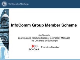 InfoComm Group Member Scheme
