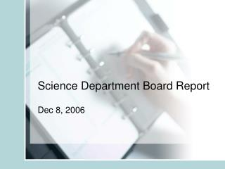 Science Department Board Report