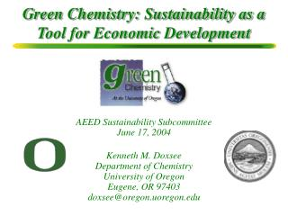 Green Chemistry: Sustainability as a Tool for Economic Development