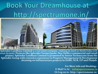 Fill the form at http://spectrumone.in/