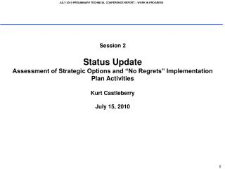Status Update Assessment of Strategic Options and �No Regrets� Implementation Plan Activities