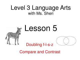Level 3 Language Arts with  Ms. Sheri Lesson 5
