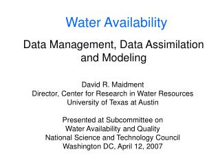 Data Management, Data Assimilation and Modeling