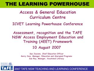 10 August 2007 Sue Jeavons, Chief Education Officer