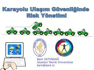 Karayolu Ulaşım Güvenliğinde  Risk Yönetimi