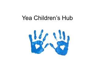 Yea Children's Hub