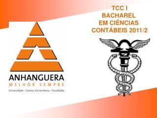 TCC I BACHAREL  EM CIÊNCIAS  CONTÁBEIS 2011/2