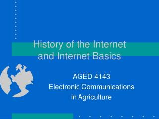 History of the Internet and Internet Basics