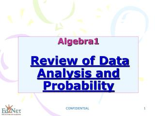 Algebra1 Review of Data Analysis and Probability