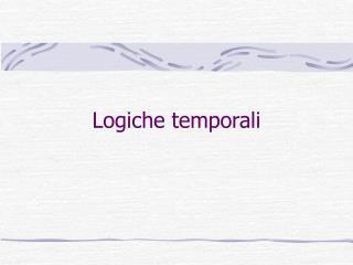 Logiche temporali
