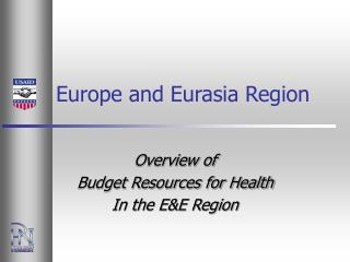 Europe and Eurasia Region