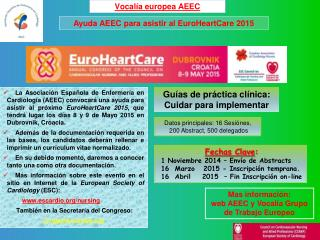 Mas información:  web AEEC y Vocalía Grupo de Trabajo Europeo