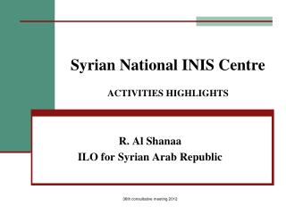 Syrian National INIS Centre ACTIVITIES HIGHLIGHTS