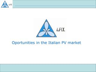 Oportunities in the Italian PV market