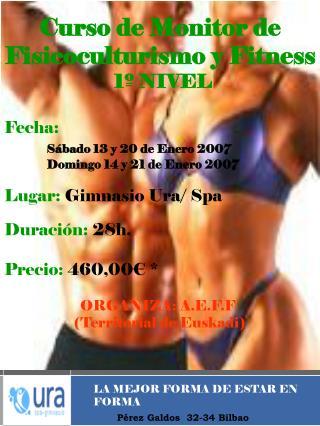 Curso de Monitor de  Fisicoculturismo y Fitness  1� NIVEL