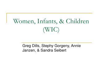 Women, Infants,  Children WIC