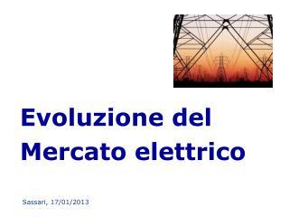 Evoluzione del Mercato elettrico