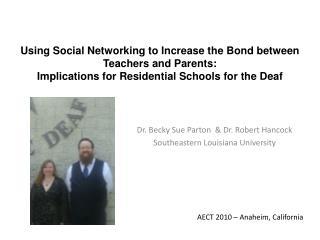 Dr. Becky Sue Parton  & Dr. Robert Hancock Southeastern Louisiana University