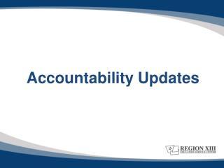 Accountability Updates