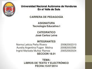 Universidad Nacional Autónoma de Honduras En el Valle de Sula