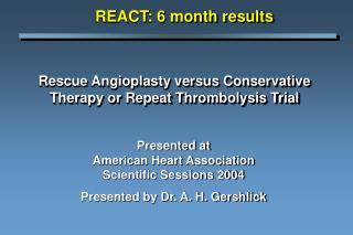 Rescue Angioplasty versus Conservative Therapy or Repeat Thrombolysis Trial