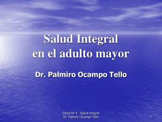 Salud Integral  en el adulto mayor