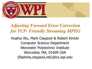 Adjusting Forward Error Correction for TCP- Friendly Streaming MPEG